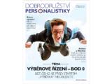 NOVINKA: Dobrodružství Personalistiky – Pro všechny, kdo ví, že úspěch firmy je v lidech